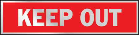 "Sign 2x8 ""keep Out"""