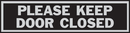 "Sign 2x8 ""keep Door Closed"""