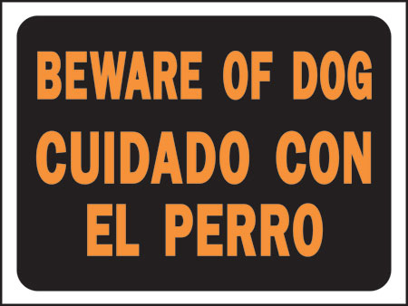"Sign ""beware Of Dog""bilingual"