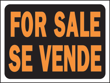 "Sign ""for Sale""bilingual"