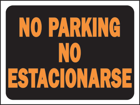 "Sign ""no Parking""bilingual"