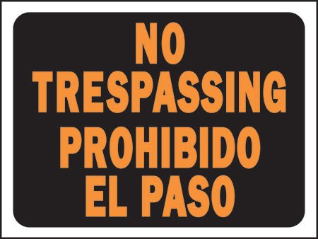 "Sign ""no Trespassing""bilingl"
