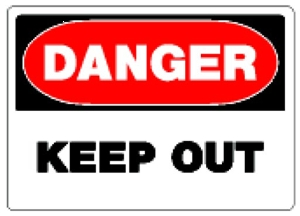 Sign 10x14 'Danger Keep Out'